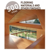500 tricks - Flooring materials and other finishes