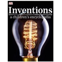 Inventions a children's encyclopedia - Editura Dorling Kindersley