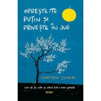 Opreste-te putin si priveste in jur / The Things You Can See Only When You Slow Down