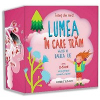 Istet de mic! Lumea in care traim (2-5 ani) (rom-eng)