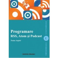 Programare RSS, Atom si Podcast