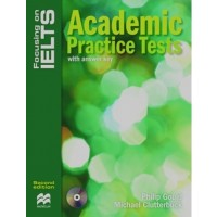 Focusing on IELTS. Academic Practice Tests with answer Key + Audio CD Pack