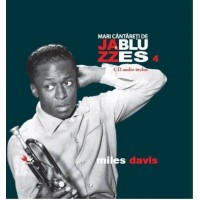 Miles Davis, Mari cantareti de Jazz si Blues, Vol. 4