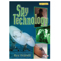 Spy Technology (Cool Science) - Ron Fridell - Editura Lerner