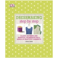 Dressmaking Step by Step