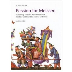 Passion for Meissen: Marouf Collection