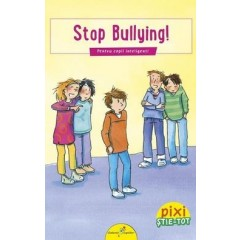 Pixi Stie-Tot - Stop Bullying! - Editura All