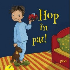 Pixi - Hop in pat! - Editura All