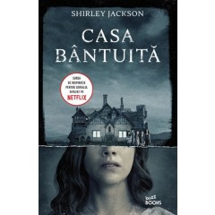 Casa bantuita (The Haunting of Hill House) - Shirley Jackson - Editura Litera
