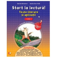 Start la lectura! Texte literare si aplicatii cl I – copilul destept