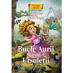 Bucle Aurii si ursuletii. Goldilocks and the Three Bears - Editura Steaua Nordului