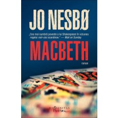 Macbeth - Jo Nesbo - Editura Humanitas Fiction