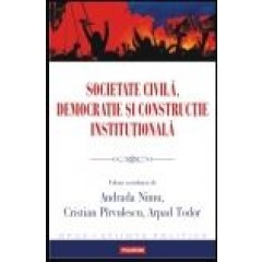 Societate civila, democratie si constructie institutionala