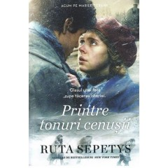 Printre tonuri cenusii (Between Shades of Grey) - Ruta Sepetys - Editura Epica