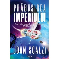 Interdependenta. Prabusirea imperiului Vol.1 (The collapsing empire) - John Scalzi - Editura Nemira