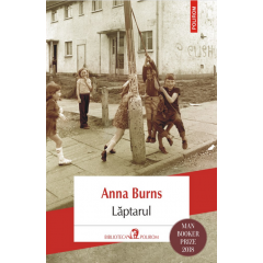 Laptarul - Anna Burns - Editura Polirom