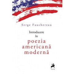 Introducere in poezia americana moderna