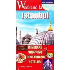 Wekend la istanbul - ghid turistic. Itinerarii