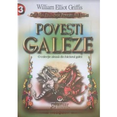 Povesti Galeze volumul 3 - William Elliot Griffis - Editura Gramar