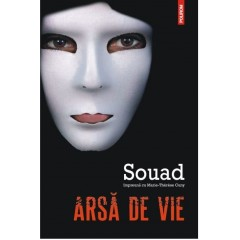 Arsa de vie - Souad, Marie-Therese Cuny - Editura Polirom