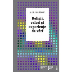 Religii, valori si experiente de varf / Religions, Values, and Peak-Experiences
