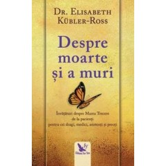 Despre moarte si a muri - Elisabeth Kubler Ross - Editura For You