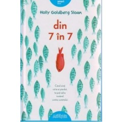 Din 7 in 7 - Holly Goldberg Sloan - Editura Art