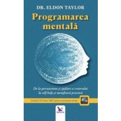 Programarea mentala - Eldon Taylor - Editura For You