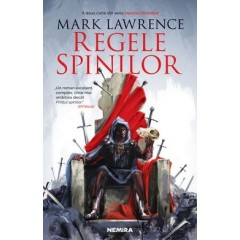 Regele spinilor (Imperiul faramitat vol. 2) - Mark Lawrence - Editura Nemira