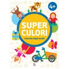 Superculori. Coloram dupa model 4+ ani. Volumul 2 - Editura Litera