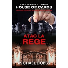 Atac la rege - Vol II / House of Cards