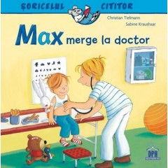Soricelul cititor. Max merge la doctor - Christian Tielmann - Editura Didactica Publishing House