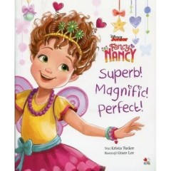 Disney junior. Fancy Nancy. Superb! Magnific! Perfect! - Editura Litera