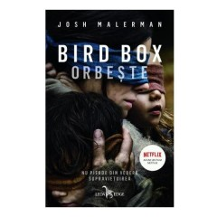 Bird Box. Orbeste - Josh Malerman - Editura Corint