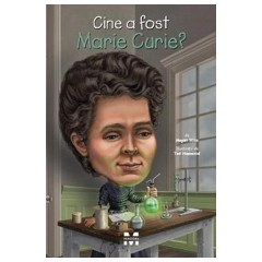 Cine a fost Marie Curie? / Who was Marie Curie?