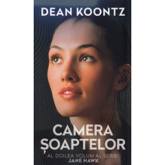Camera soaptelor. Jane Hawk vol. 2 - Dean Koontz - Editura Rao