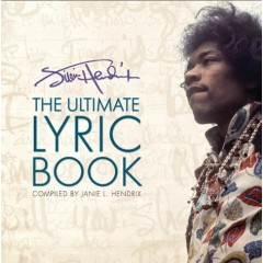 Jimi Hendrix. The Ultimate Lyric Book