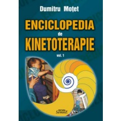 Enciclopedia de kinetoterapie vol. 1