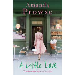 A Little Love - Amanda Prowse - Editura Head of Zeus