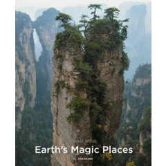 Album de arta Earth's Magic Places - Tomas Micek - Editura Konemann