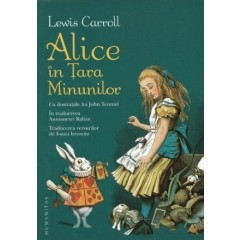 Alice in Tara Minunilor - Lewis Carroll - Editura Humanitas