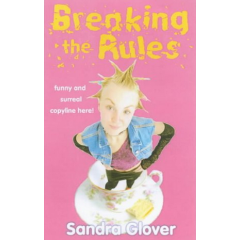 Breaking the Rules - Sandra Glover - Editura Andersen Press