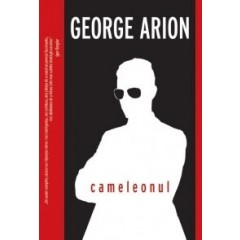 Cameleonul - George Arion - Editura Crime Scene Press