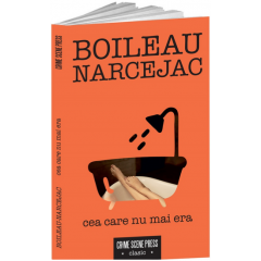 Cea care nu mai era - Boileau Narcejac - Editura Crime Scene Press