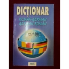 Dictionar Roman-German / German-Roman