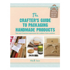 Crafter's Guide to Packaging Handmade Products - Viola E. Sutanto - Editura Search Press