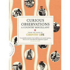 Curious Observations. A Country Miscellany - Julian Fellowes - Editura Simon & Schuster