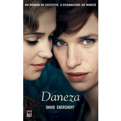 Daneza (The Danish Girl) - David Ebershoff - Editura Rao