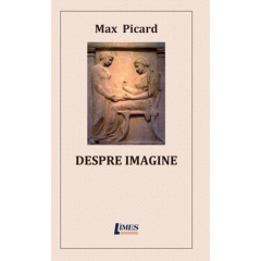 Despre imagine - Max Picard - Editura Limes