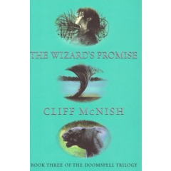 Doomspell Trilogy. The Wizard's Promise - Cliff McNish - Editura Dolphin
